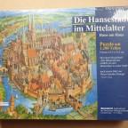 Die Hansestadt im Mittelalter - Haus um Haus